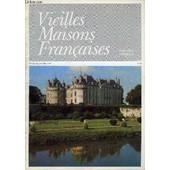 Vieilles Maisons Francaises N�66 - �ditorial, Par Anne De Amodiole Ch�teau Du Lude (Sarthe), Par La Comtesse Ren� De Nicola� L�H�tel De Lunas � Montpellier (H�rault), Par Pierre Sabatier ...