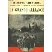 Memoires Sur La Deuxieme Guerre Mondiale - Tome Iii - 1er Partie -La Grande Alliance - La Russie Envahie - 1 Janvier - 22 Juin 1941 de winston churchill