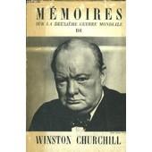 Memoires Sur La Deuxieme Guerre Mondiale - Tome I - L'approge Approche - D'une Guerre A L'autre 1919-1939 de winston churchill