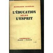 L'education Selon L'esprit de madeleine danielou