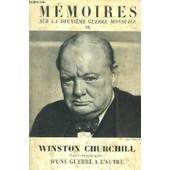 Memoires Sur La Deuxieme Guerre Mondiale - Tome I : Premiere Partie : L'orage Approche - D'une Guerre A L'autre 1919-1939 de CHURCHILL WINSTON S.