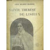 Sainte Therese De Lisieux de lucie delarue-mardrus