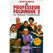 Le Professeur Foldingue 2 : La Famille Foldingue de Segal, Peter