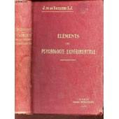 Elements De Psychologie Experimentale / Notions - Methodes - Resultats. de DE LA VAISSIERE J. S.J.