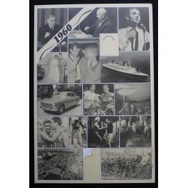 1960, L'ann�e De Votre Anniversaire