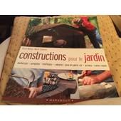 Constructions Pour Le Jardin. Barbecues. Pergolas Treillages. Cabanes. Jeux De Plein Air. Arches. Coins Repas. de Chris MARON & Mark Edward 2003