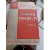 Plomberie-Couverture - Tome Deuxi�me de L. DUCROS