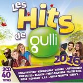 Les Hits De Gulli 2016 - Collectif