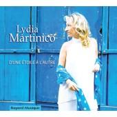 D'une �toile � L'autre - Lydia Martinico