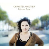 Before A Song - Chrystel Wautier