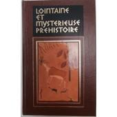 Lointaine Et Myst�rieuse Pr�histoire Tome 1 de Oswaldo Ferrero