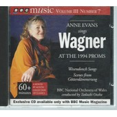 [ B.B.C. Music Volume 3 Number 7 ] Anne Evans ( Soprano ) Sings Wagner At The 1994 Proms ( B.B.C. National Orchestra Of Wales, Conducted By Tadaaki Otaka )