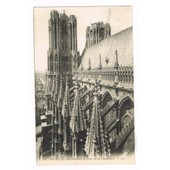 Reims - Arcs-Boutants Et Tours De La Cath�drale - 1912