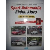 Rallye : Sport Automobile Rh�ne Alpes : Saison 2009 de Gavard