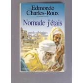 Nomade J'�tais De Edmonde Charles-Roux