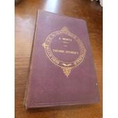 La Th�orie Atomique Par Ad. Wurtz -1879 de wurtz