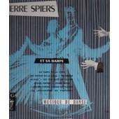 Musique De Danse : Temps De La Cour Enfant De La Balle Ma Louise Alone Minor Swing Bei Mir Bist Du Sch�n... - Pierre Spiers Et Sa Harpe