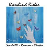 Rosalind Bieber Scarlatti Rameau Chopin -