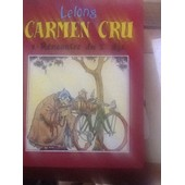 Carmen Cru Tome 1 Rencontre Du 3 Eme Age de Lelong