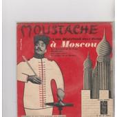 Les Bateliers De La Volga - Moustache