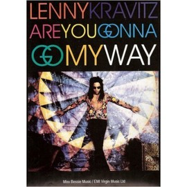 ARE YOU GONNA GO MY WAY P/V/G (feuillet) [Partition] by LENNY KRAVITZ