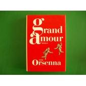 Grand Amour - Erik Orsenna