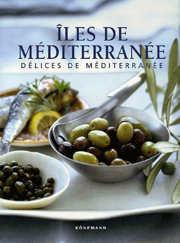 Iles de Méditerranée - Délices de Méditerranée