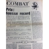 Combat N� 8381 - 29/06/71 : Hausse Des Prix Record - Rocard & Les Gauchistes Du Psu - Ellsberg & Le