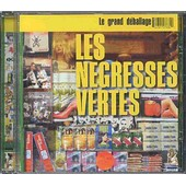 Le Grand D�ballage - Best Of - Les N�gresses Vertes