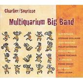 Multiquarium Big Band - Andr� Charlier