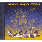 Klr (1er Album) - Saian Supa Crew
