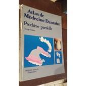 Prothese Partielle (Atlas De Medecine Dentaire) de GEORGE GRABER