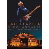 Slowhand At 70 - Live At The Royal Albert Hall de Eric Clapton