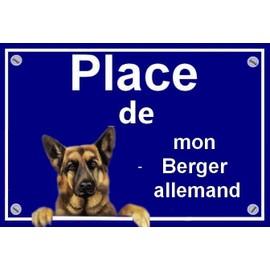 """PLAQUE """"PLACE DE MON BERGER ALLEMAND"""""""