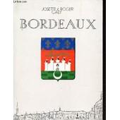 Bordeaux - Don De Garonne ... March� Jadis, Ville Hier, Metropole Aujourd'hui. de GALY JOSETTE ET ROGER