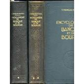 Encyclopedie De Banque Et De Bourse En 2 Tomes (1+2) - Publiee En Collaboration Sous La Direction De F. Francois-Marsal. de COLLECTIF