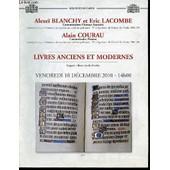Catalogue D'encheres : Livres Anciens Et Modernes - 10 Decembre 2010, Hotel Des Ventes Des Chartrons. de BLANCHY ALEXEI ET LACOMBE ERIC
