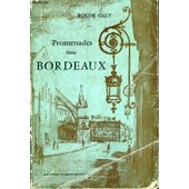 Promenades Pittoresques Dans Bordeaux Et Autour Du Bassin D'arcachon de roger galy