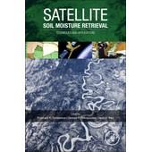 Satellite Soil Moisture Retrieval de Collectif