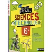 Sciences & Technologies 6e - Mon Cahier D'activit�s de Virginie Biscarat