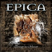 Consign To Oblivion-Expanded Edition(2cd - Epica