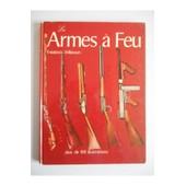 Les Armes � Feu / Wikinson, Fr�d�rick / R�f32574 de Wikinson, Fr�d�rick
