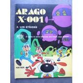Arago X-001 2. Les Strions D'apr�s Jean Image, Pluk Naufrag� De L'espace, Ortf de Jean Image