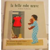 La Belle Robe Neuve D'anne Catherine de Les Albums du p�re castor