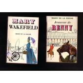 Jalna Tomes 3 & 4 - Mary Wakefield (442pp) & La Jeunesse De Renny (432pp) In-12 Broch�s,Imprim�s En France Par Brodard & Taupin En 1968 & 1970 - Mazo De La Roche