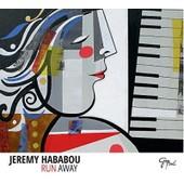 Run Away - J�r�my Hababou