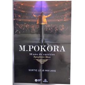 M POKORA SYMPHONIE SHOW DIX ANS DE CARRIèRE PLAN MéDIA POSTER FORMAT 60X40 TRèS RARE