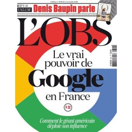 Le Nouvel Observateur 2691 : Le Vrai Pouvoir De Google En France