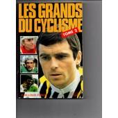 Les Grands Du Cyclisme - Tome 2 - 1981 de jean louis forest