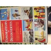 L'encyclopedie Par Le Timbre Explorateurs Et Decouverte de W Lindquist